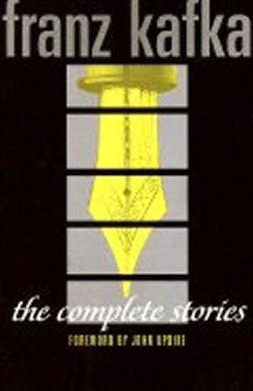 Kafka Franz: The Complete Stories: Franz Kafka