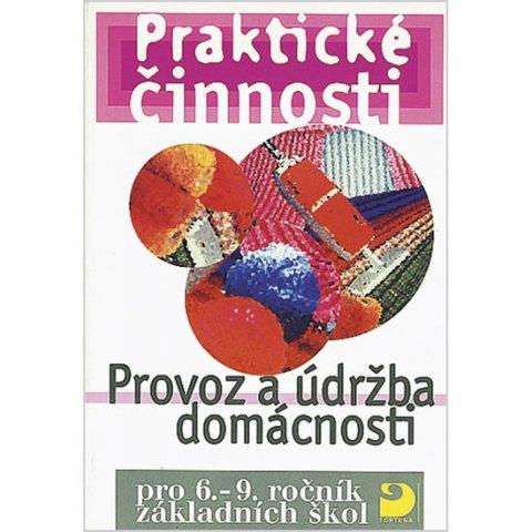 Mošna František: Provoz a údržba domácnosti pro 6. – 9. r. ZŠ