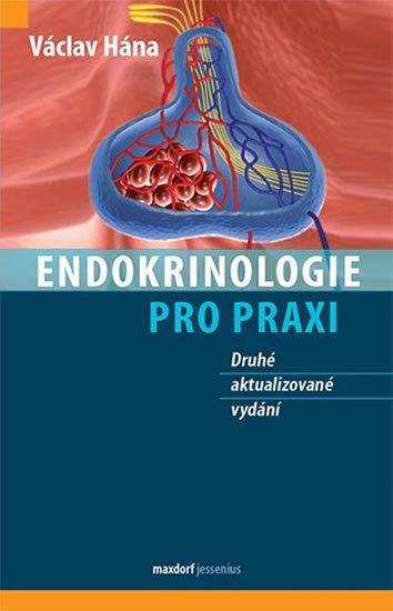 Hána Václav: Endokrinologie pro praxi