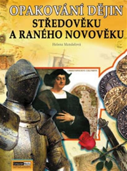 Mandelová  Helena: Opakování dějin středověku a raného novověku - Řešení