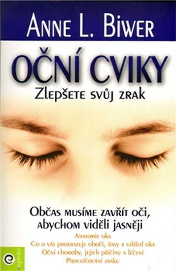 Briwer Anne L.: Oční cviky - Zlepšete svůj zrak
