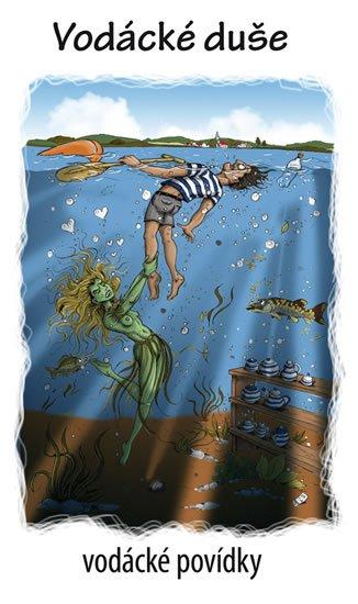 Kenyho VOLEJ (sdružení vodáckých autorů): Vodácké duše - vodácké povídky