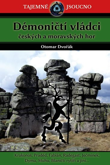 Dvořák Otomar: Démoničtí vládci českých a moravských hor