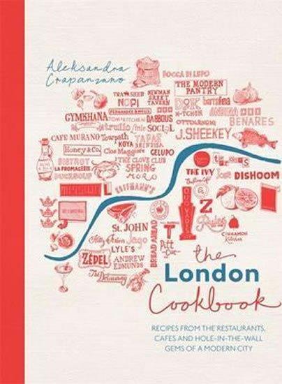 Crapanzano Alexandra: The London Cookbook