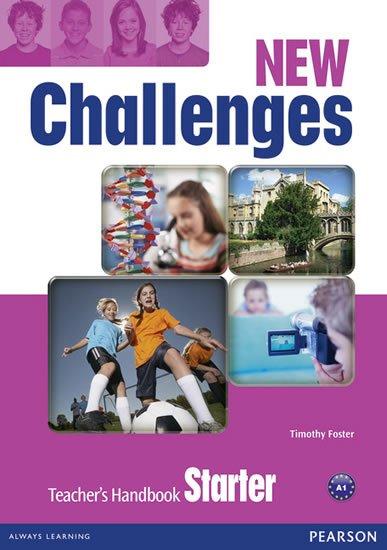 Foster Tim: New Challenges Starter Teacher´s Handbook