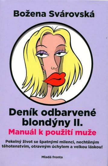 Svárovská Božena: Deník odbarvené blondýny II.