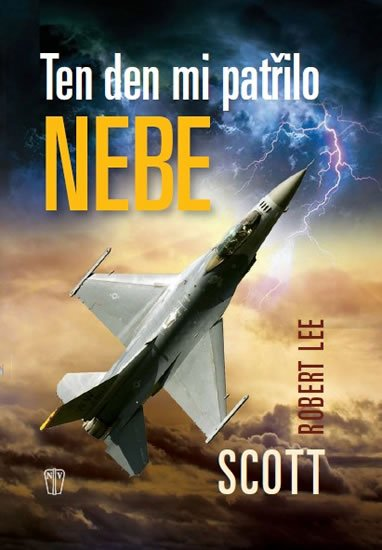 Scott Robert Lee: Ten den mi patřilo nebe
