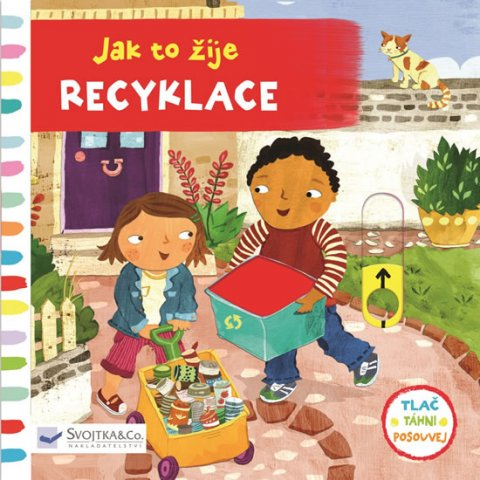 Engel Christiane: Jak to žije Recyklace