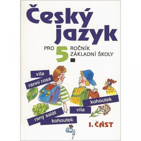 Konopková Ludmila: Český jazyk pro 5. ročník ZŠ - 1. část