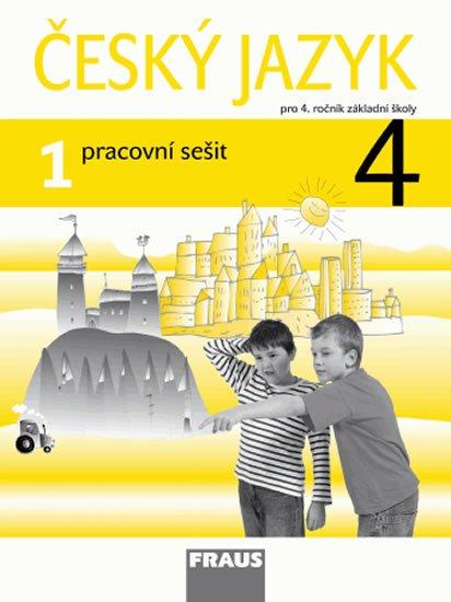 kolektiv autorů: Český jazyk 4/1 pro ZŠ - pracovní sešit