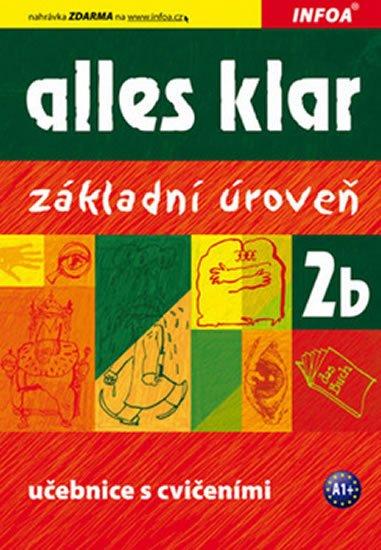 Luniewska a kolektiv Krystyna: Alles klar 2b - učebnice+cvičebnice