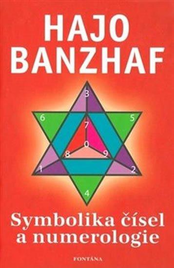 Banzhaf Hajo: Symbolika čísel a numerologie