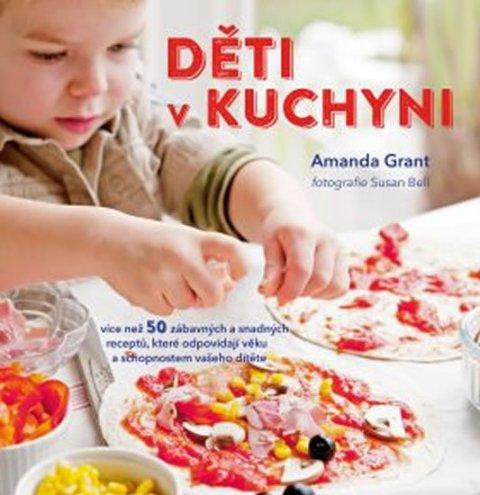 Grant Amanda: Děti v kuchyni