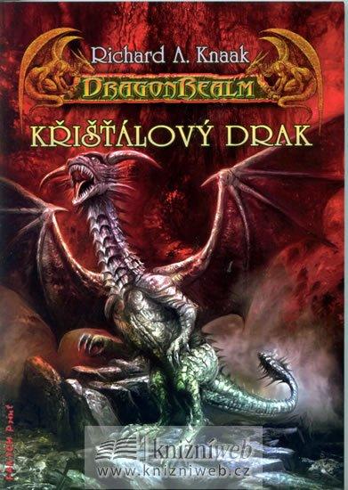 Knaak Richard A.: DragonRealm 8 - Křišťálový drak