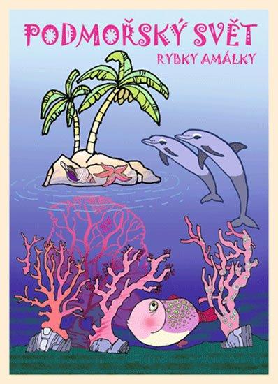 neuveden: Podmořský svět rybky Amálky - omalovánky
