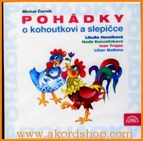 Černík Michal: Pohádky O kohoutkovi a slepičce - CD