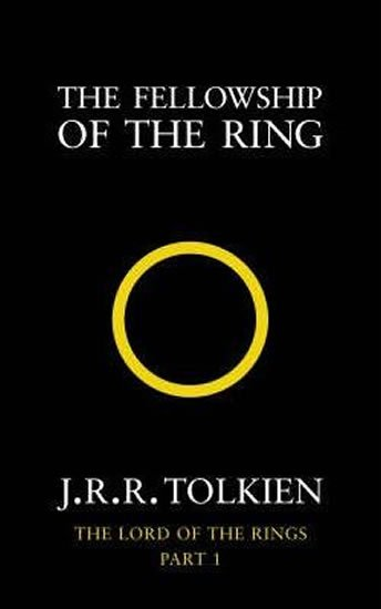 Tolkien J. R. R.: The Fellowship of the Ring : The Lord of the Rings, Part 1