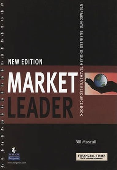 Mascull Bill: Market Leader New Edition Intermediate Teacher´s Book w/ Test Master CD-ROM