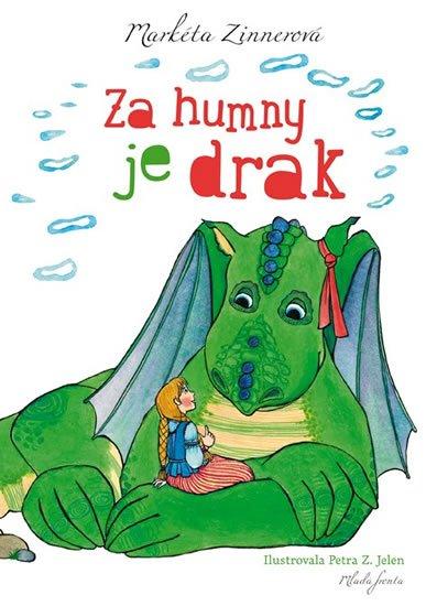 Zinnerová Markéta: Za humny je drak