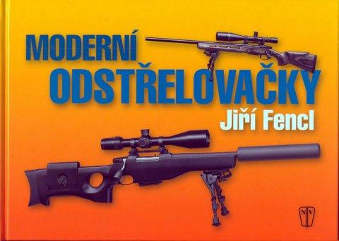 Fencl Jiří: Moderní odstřelovačky