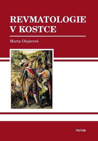 Olejárová Marta, MUDr.: Revmatologie v kostce