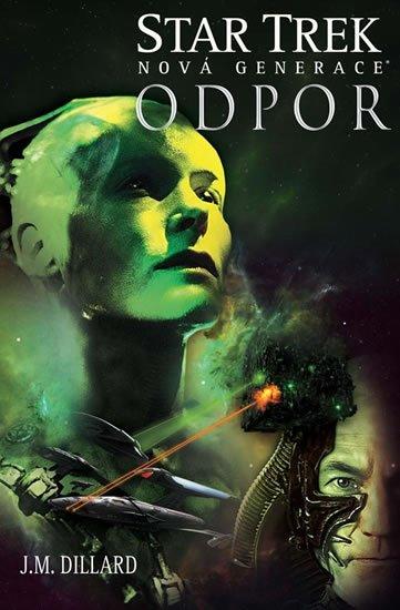Dillard J.M.: Star Trek: Nová generace 2 - Odpor