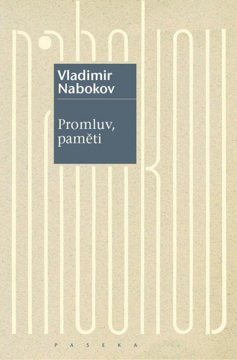 Nabokov Vladimir: Promluv, paměti - Návrat k jedné autobiografii