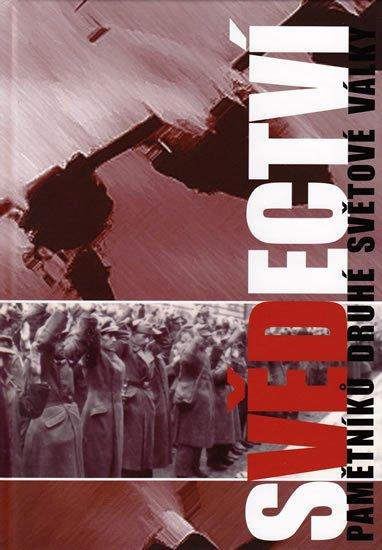 neuveden: Svědectví - Pamětníků druhé světové války