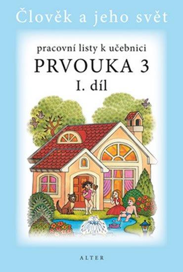Bradáčová Lenka, Staudková Hana,: Prvouka 3/1 - Pracovní listy k učebnici