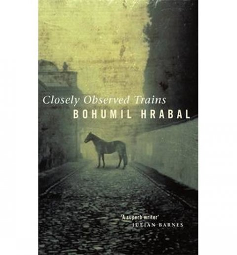 Hrabal Bohumil: Closely Observed Trains