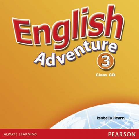 Hearn Izabella: English Adventure 3 Class CD