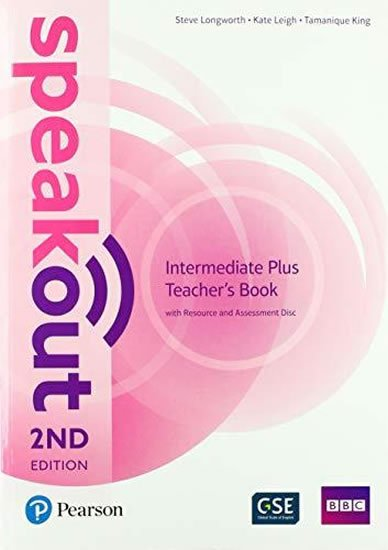 kolektiv autorů: Speakout Intermediate Plus Teacher´s Guide w/ Resource & Assessment Disc Pa