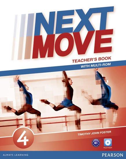 Foster Tim: Next Move 4 Teacher´s Book w/ Multi-Rom Pack