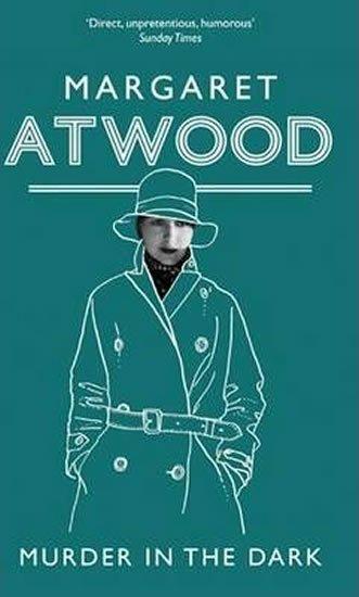 Atwood Margaret: Murder in the Dark
