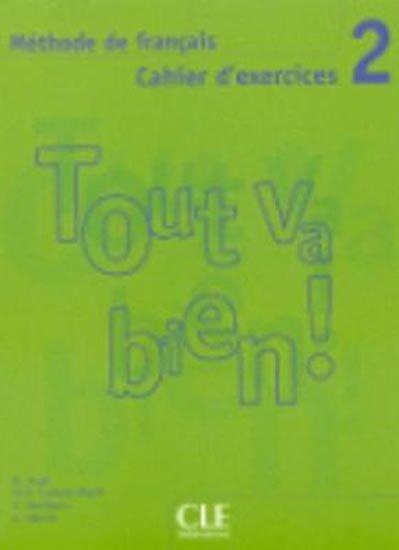 Auge Helene: Tout va bien! 2 Cahier d´exercices + CD