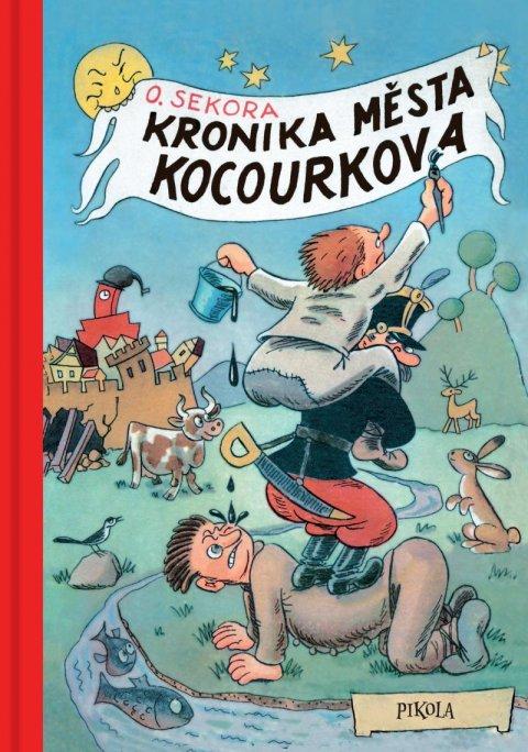 Sekora Ondřej: Kronika města Kocourkova