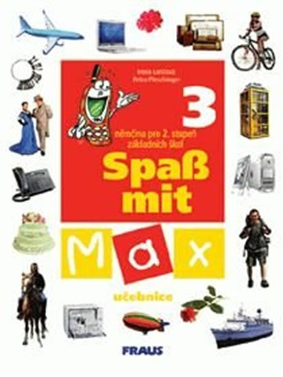 kolektiv autorů: Spaß mit Max 3 - učebnice