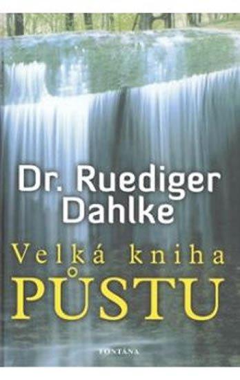 Dahlke Ruediger: Velká kniha půstu