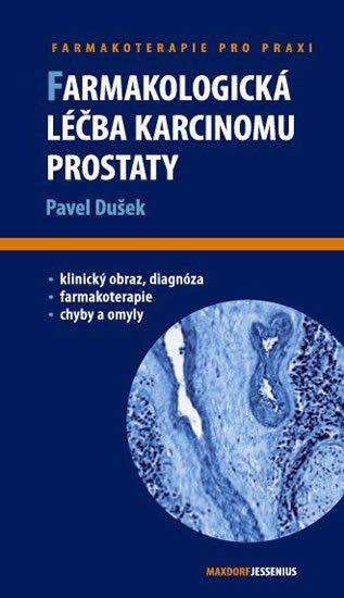 Dušek Pavel: Farmakologická léčba karcinomu prostaty