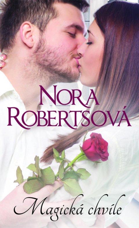 Robertsová Nora: Magická chvíle