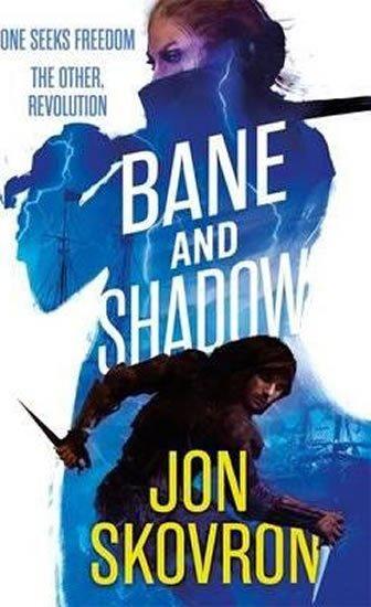 Skovron Jon: Bane and Shadow