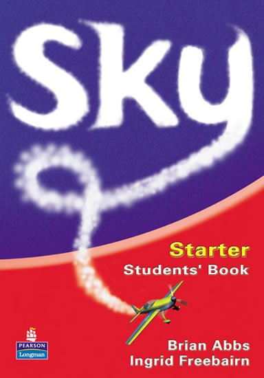 Abbs Brian, Barker Chris: Sky Starter Students´ Book