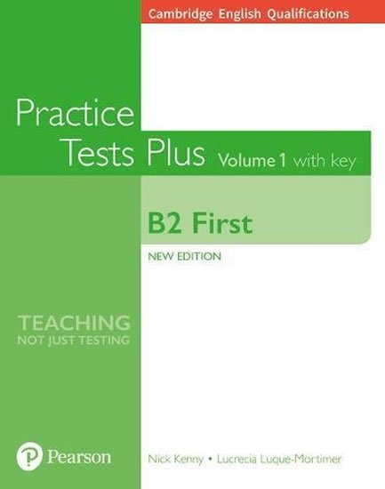 Kenny Nick: Practice Tests Plus Cambridge Qualifications: First B2 2018 Book Vol 1 w/ O