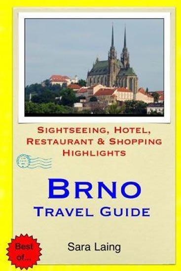 Laing Sara: Brno-Travel Guide