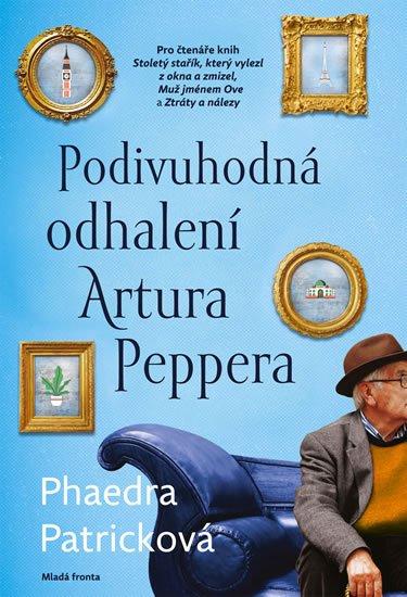 Patricková Phaedra: Podivuhodná odhalení Artura Peppera