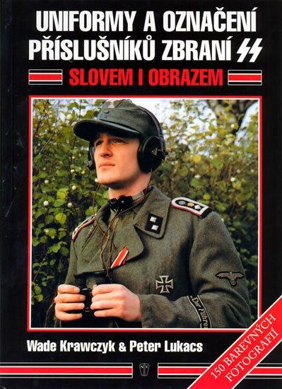 Krawczyk Wade, Lukacs Peter V.: Uniformy a označení příslušníků zbraní SS