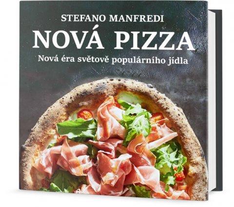 Manfredi Stefano: Nová pizza - Nová éra světově populárního jídla
