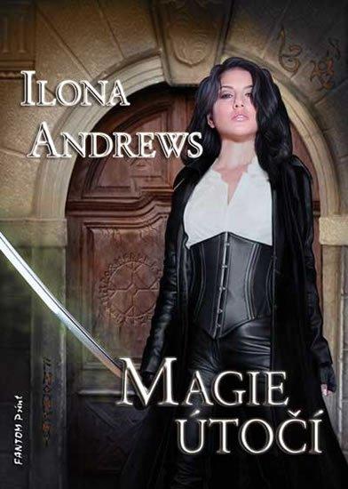 Andrews Ilona: Kate Daniels 3 - Magie útočí