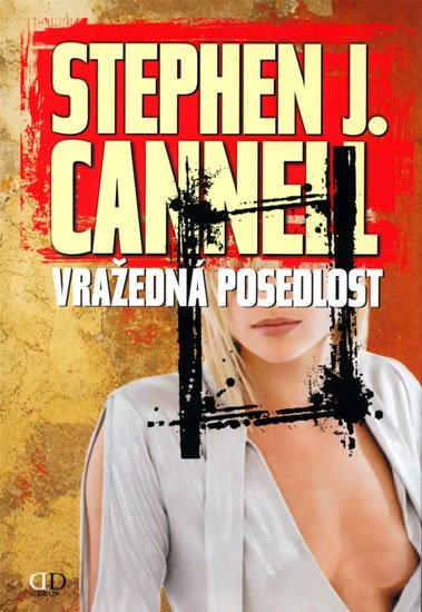 Cannell Stephen J.: Vražedná posedlost