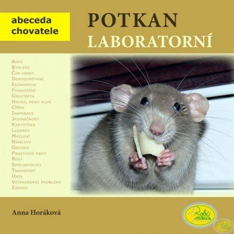 Horáková Anna: Potkan Laboratorní - Abeceda chovatele